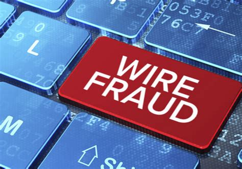 Wire Fraud is Real –  How to Protect Yourself Against It